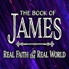 James: Real Faith in the Real World