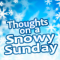 Thoughts on a Snowy Sunday