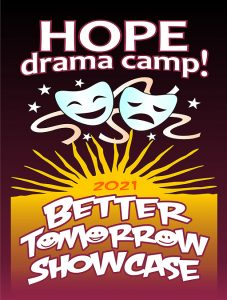 Hope Drama Camp 2021 Better Tomorrow Showcase